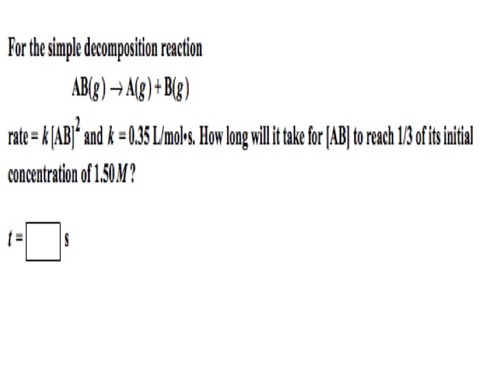 For the simple decomposition reaction AB(g) righta