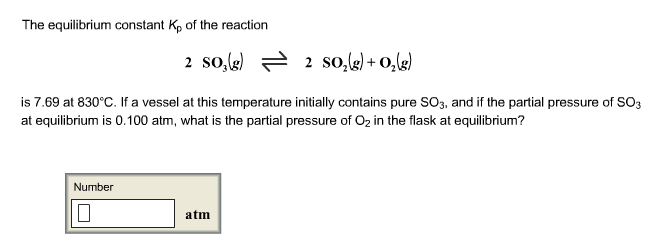 The equilibrium constant Kp of the reaction 2 SO3