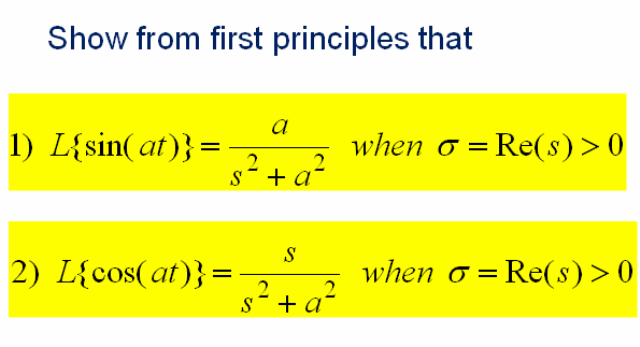 Show from first principles that L{sin(at)} = a /