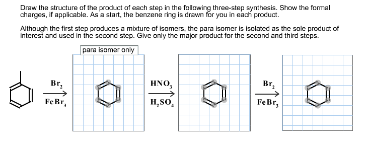 Draw the structure of the product of each step in