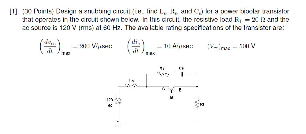 Design a snubbing circuit (i.e., find Ls, Rs, and