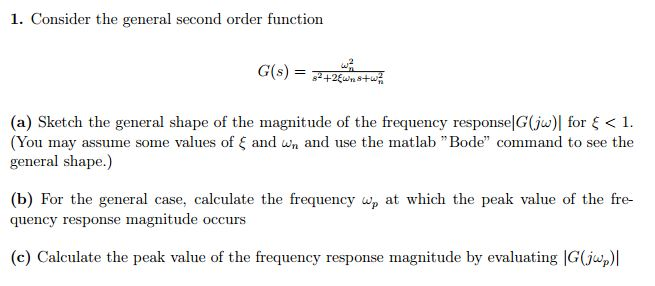 Consider the general second order function Sketch
