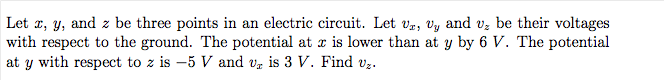 Let x, y, and z be three points in an electric cir