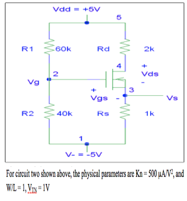 For circuit two shown above, the physical paramete