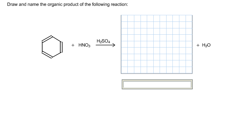 Draw and name the organic product of the following