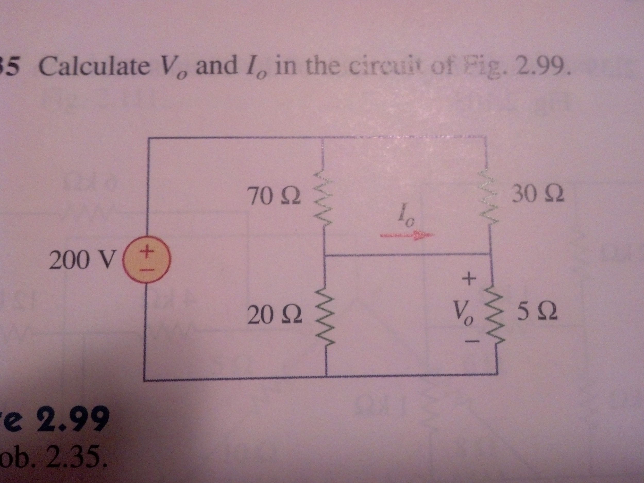Calculate Vo and Io in the circuit of Fig. 2.99