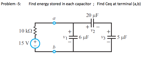 Find energy stored in each capacitor ; Find Ceq at