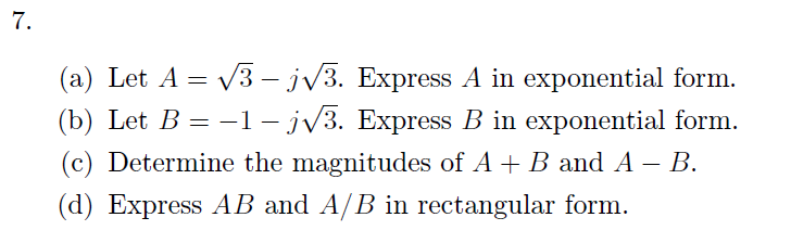 Let . Express A in exponential form. Let . Expr