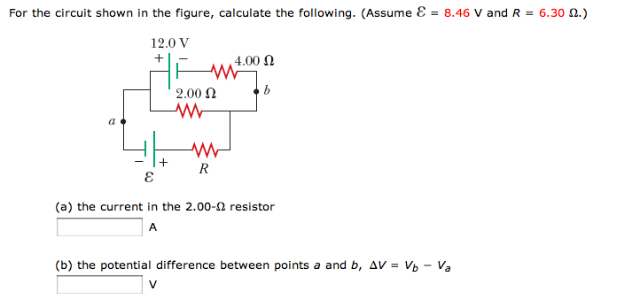For the circuit shown in the figure, calculate the