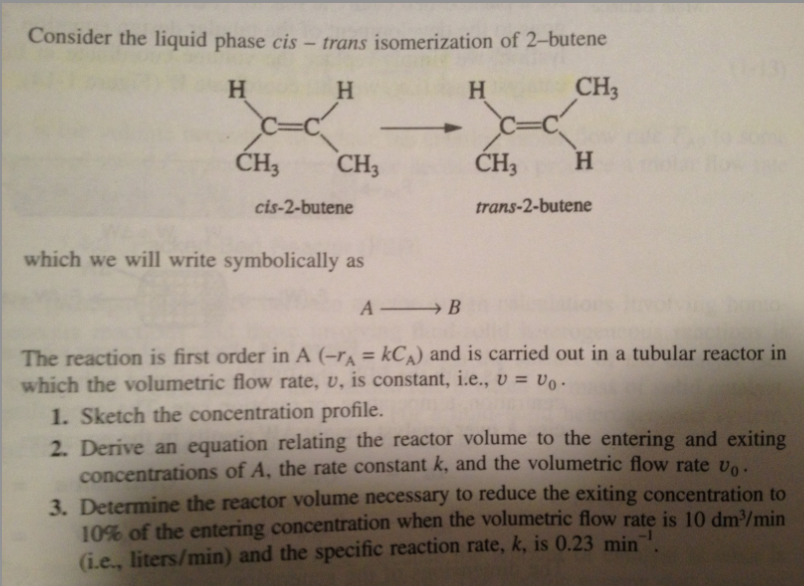 Consider the liquid phase cis - trans isomerizatio