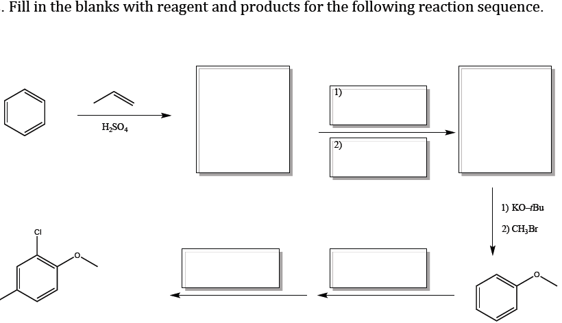 Fill in the blanks with reagent and products for t