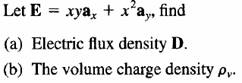 Electric flux density D. The volume charge density