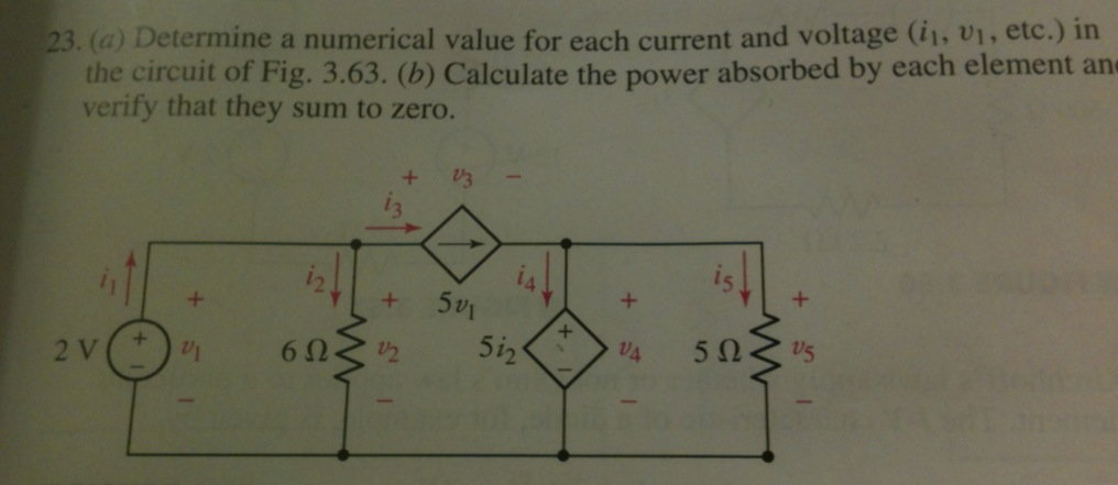 Determine a numerical value for each current and v