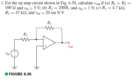 For the op amp circuit shown in Fig. 6.39, calcula