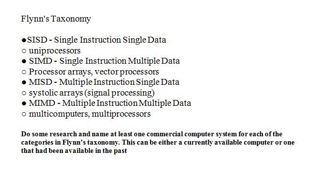 Flynn's Taxonomy SISD - Single Instruction Single