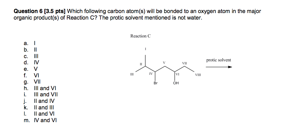 Which following carbon atom(s) will be bonded to a
