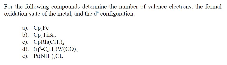 For the following compounds determine the number o