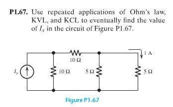 Use repeated applications of Ohm's law, KVL, and K