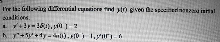 For the following differential equations find y(t)