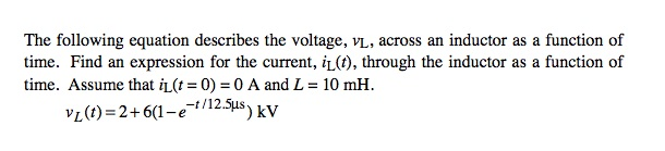 The following equation describes the voltage, vL,