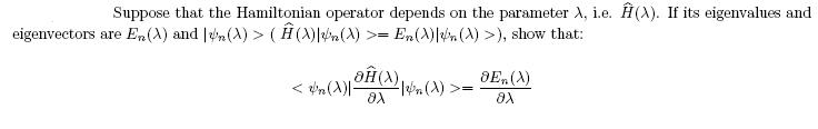 Suppose that the Hamiltonian operator depends on t