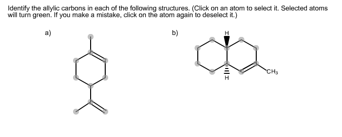 Identify the allylic carbons in each of the follow
