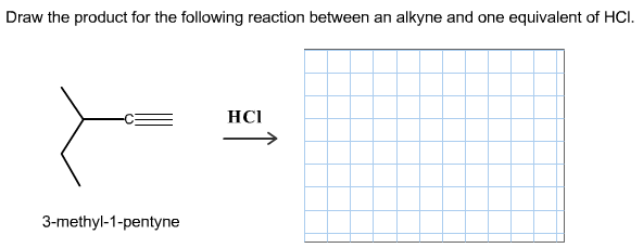 Draw the product for the following reaction betwee