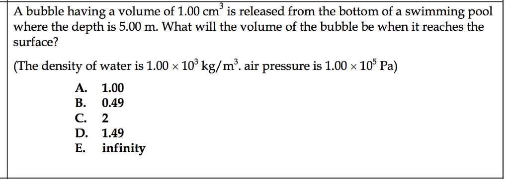 Solved A Bubble Having A Volume Of Cm 3 Is Released