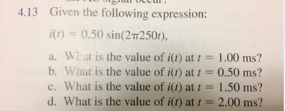 Given the following expression: i(t) = 0.50 sin(2