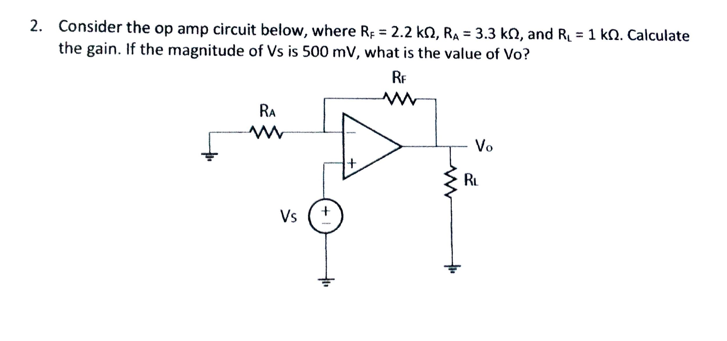 Consider the op amp circuit below, where RF = 2.2