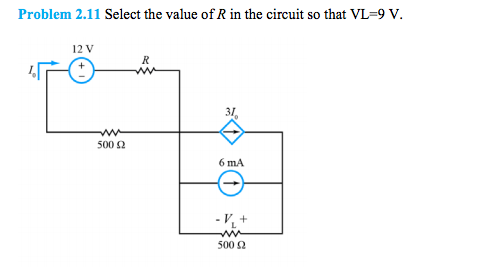 Select the value of R in the circuit so that VL =