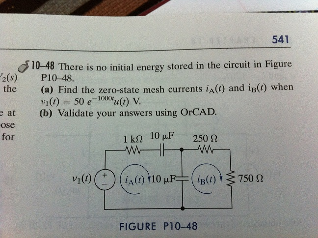There is no initial energy stored in the circuit i