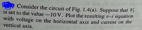Consider the circuit of Fig. 1. 4(a). Suppose that