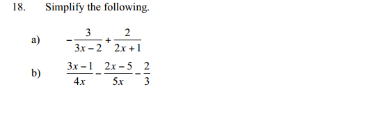 Simplify the following 3/3x-2+ 2x+1 3x-1/4x-2x-5/