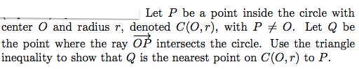 Let P be a point inside the circle with center O