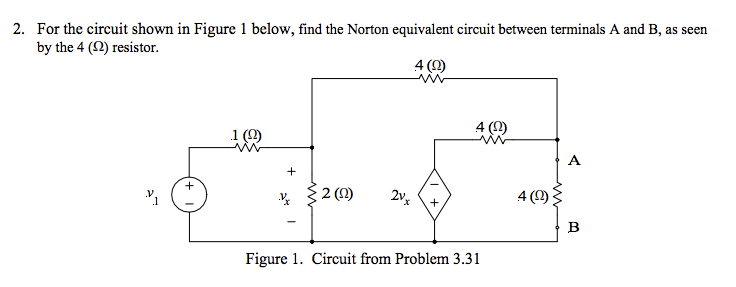 For the circuit shown in Figure 1 below, find the