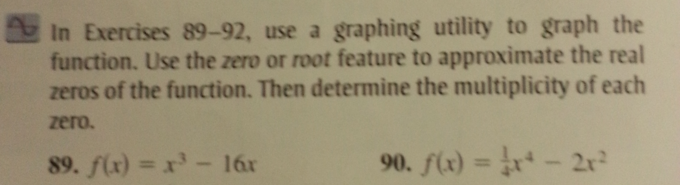 In Exercises 89-92, use a graphing utility to grap
