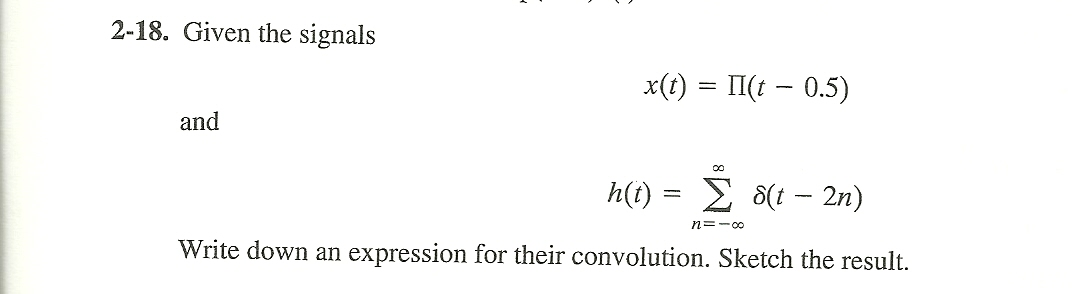 Given the signals and Write down an expression f