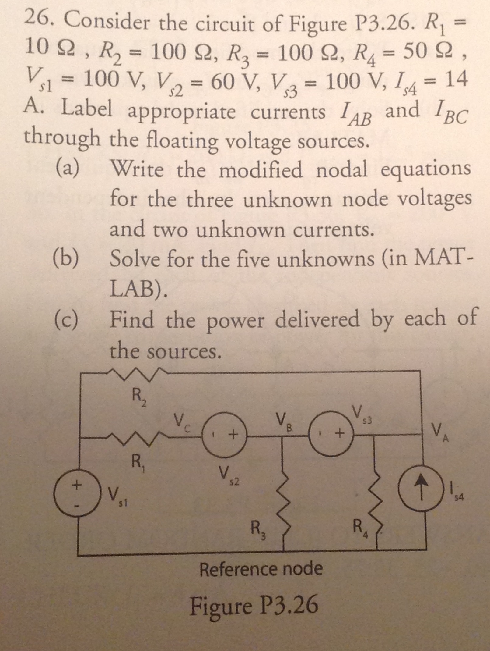Consider the circuit of Figure P3. 26. R1 = 10 Ohm