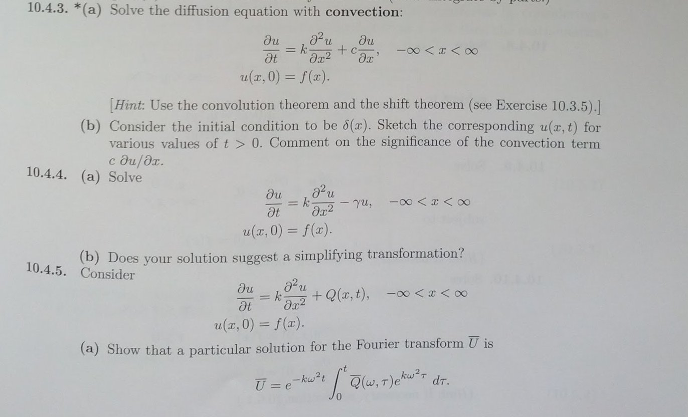 Solve the diffusion equation with convection: - i