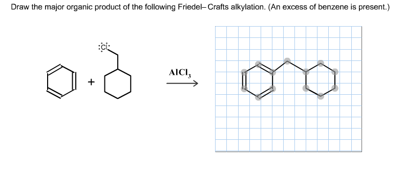 Draw the major organic product of the following Fr