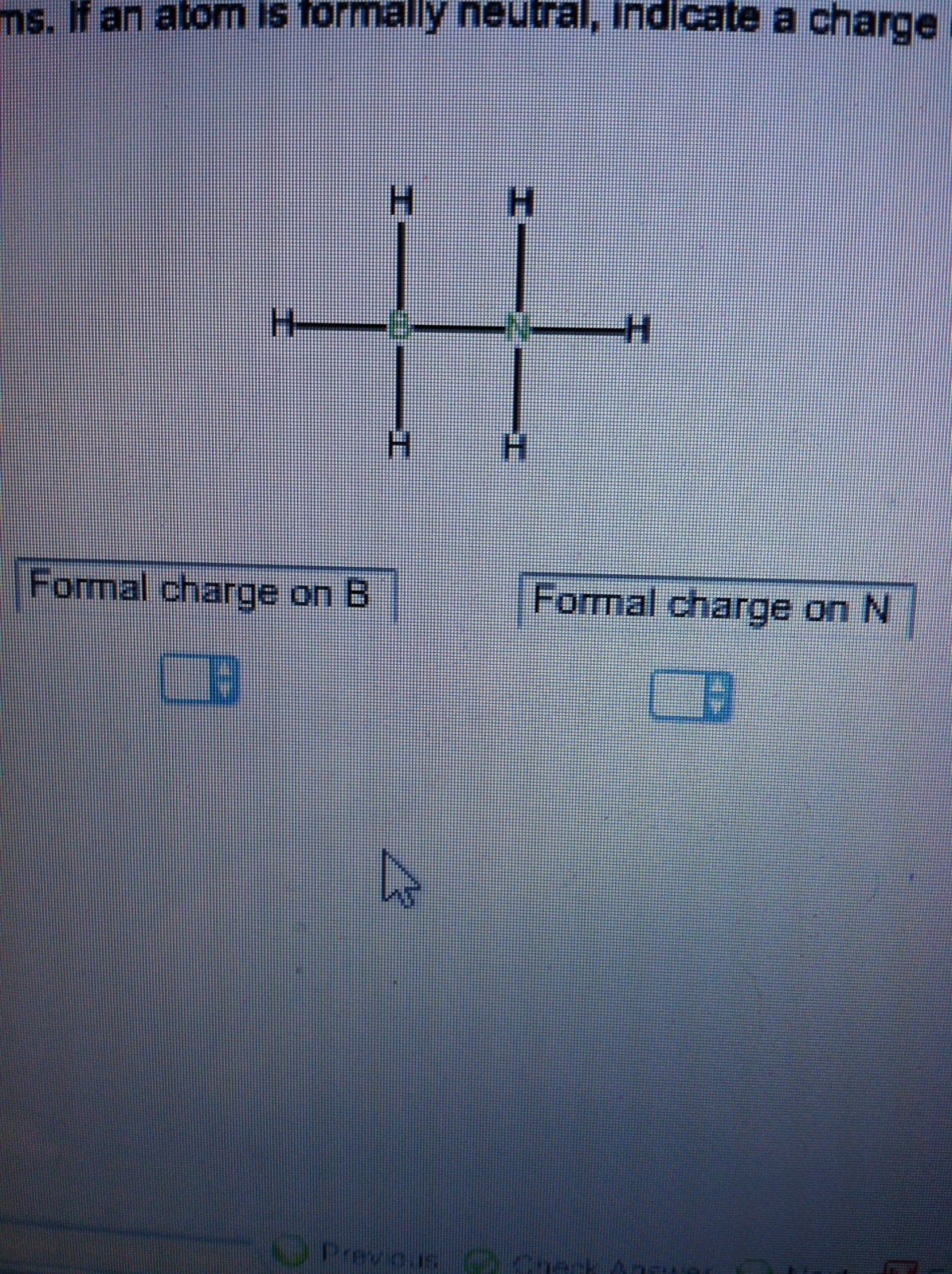 What is the formal charge on B and N? There is an