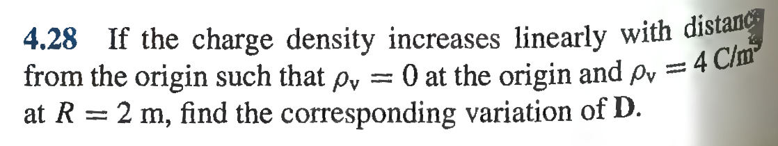 If the charge density increases linearly with dist