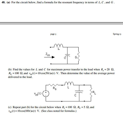 For the circuit below, find a formula for the reso
