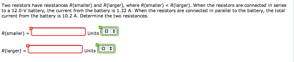 Two resistors have resistances R(smaller), and R(l