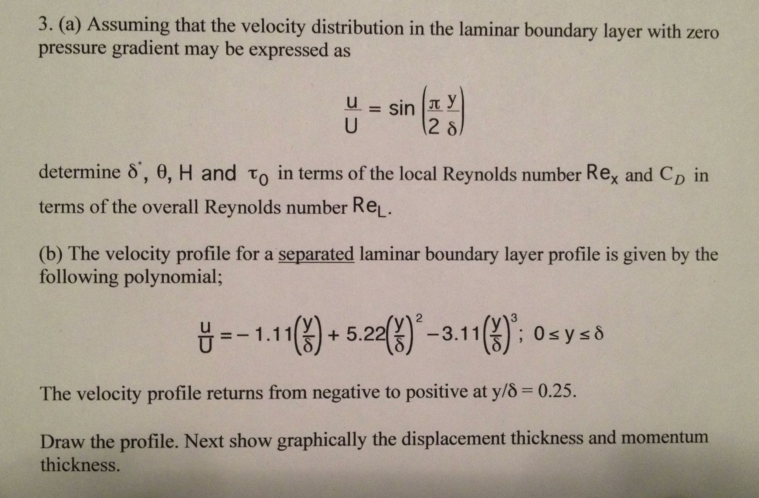 Assuming that the velocity distribution in the lam
