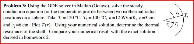 Using the ODE solver in Matlab (Octave), solve the