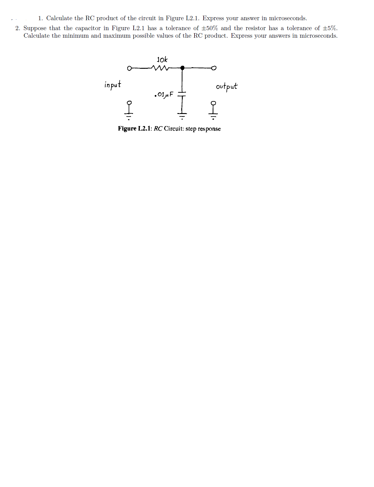 Calculate the RC product of the circuit in Figure