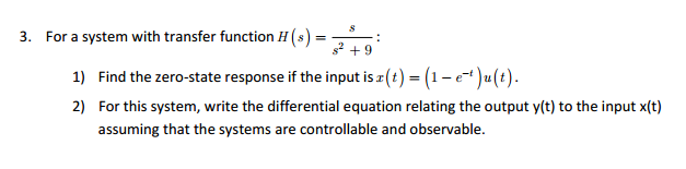 For a system with transfer function H(s) = s/s2 +