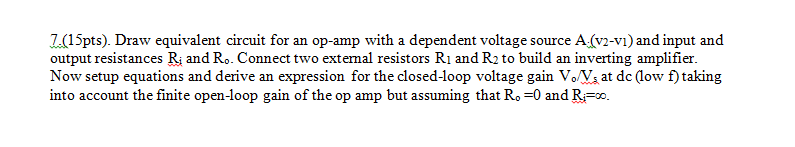 Draw equivalent circuit for an op-amp with a depen